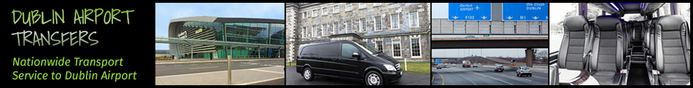 Nationwide Dublin Airport transfer service also available